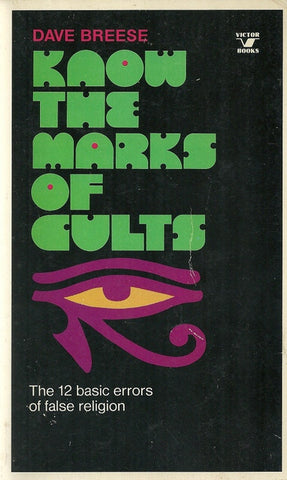 Know the Marks of Cults