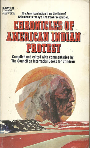 Chronicles of American Indian Protest