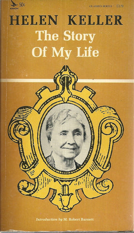Helen Keller The Story of My Life