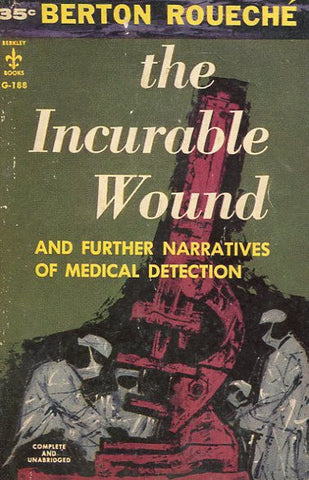The Incurable Wound