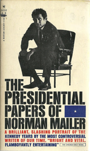 The Presidentail Papers of Norman Mailer