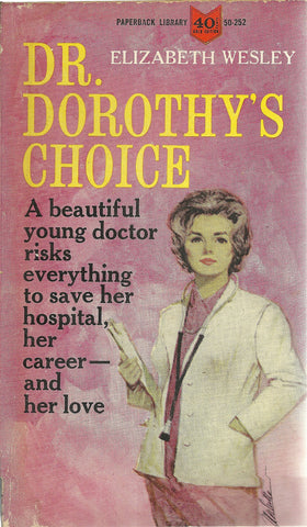 Dr. Dorothy's Choice