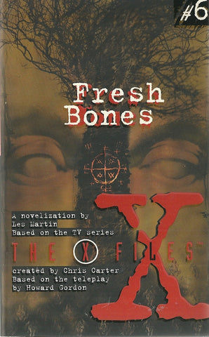 Fresh Bones The X Files #6
