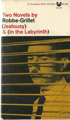 Two Novels by Robbe-Grillet Jealousy & In the Labyrinth