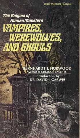 Vampires, Werewolves, and Ghouls