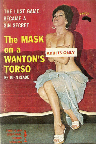 The Mask on a Wanton's Torso