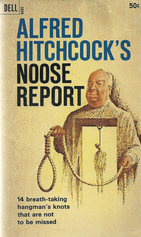 Aflred Hitchcock's Noose Report