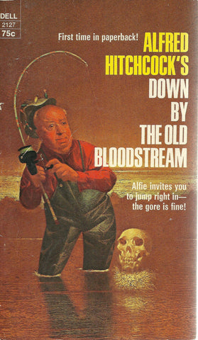 Alfred Hitchcock's Down by the Old Bloodstream