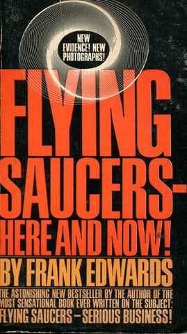 Flying Saucers Here and Now!