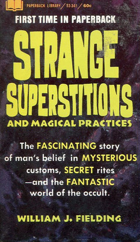 Strange Superstitions