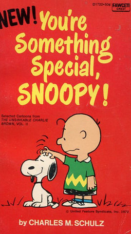 You're Something Special Snoopy!