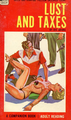 Lust and Taxes