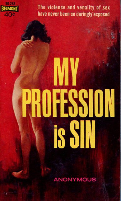 My Profession is Sin