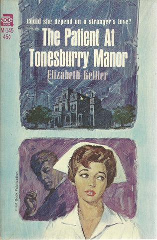 The Patient at Tonesburry Manor