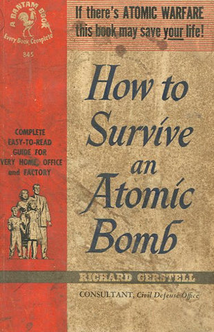 How to Survive an Atom Bomb