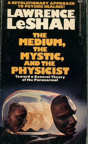 The Medium, The Mystic and the Physicist