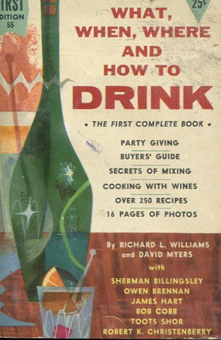What, When, Where, and How to Drink