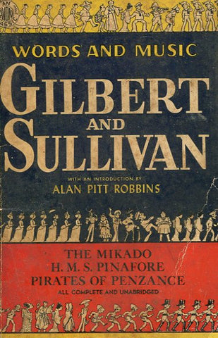 Word and Music Gilbert and Sullivan