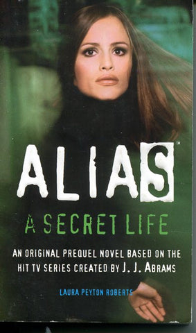Alias A Secret Life