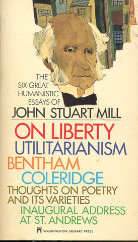 The Six Great Humanistic of John Stuart Mill