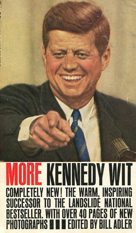 More Kennedy Wit