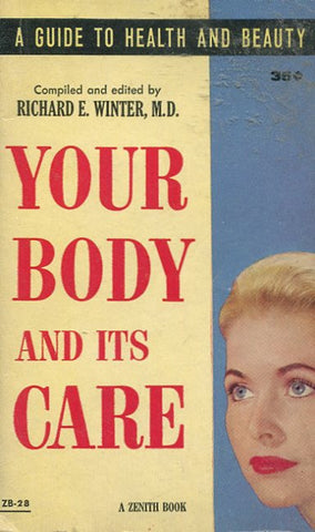 Your Body and It's Care