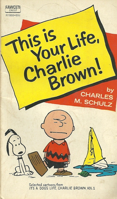 This is Your Life Charlie Brown