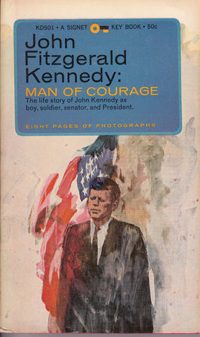 John Fitzgerald Kenedy: Man of Courage