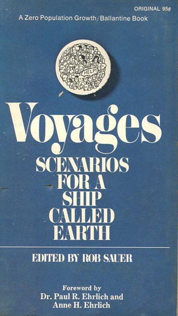 Voyages  Scenarios for a Ship Called Earth