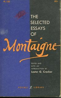 The Selected Essays of Montaigne