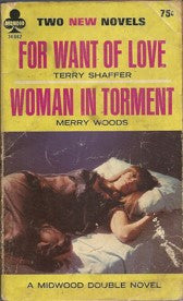 For Want of Love/Woman in Torment