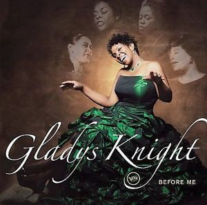 Before Me by Gladys Knight Popular CD