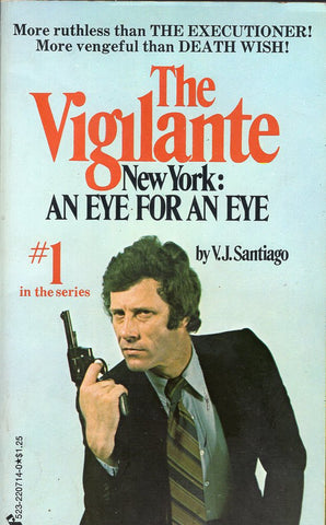 The Vigilante New York: An Eye For An Eye
