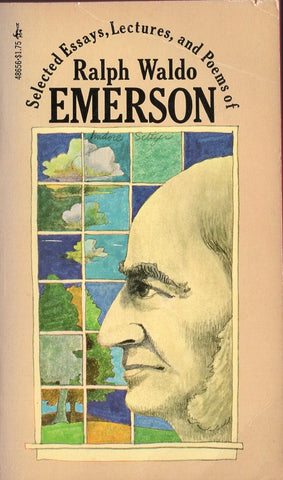 Selected Essays, Lectures, and Poems of Ralph Waldo Emerson