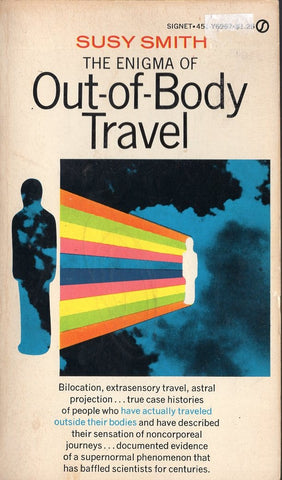 The Enigma of Out of Body Travel
