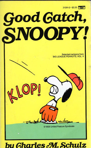 Good Catch, Snoopy!