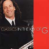 Classics in the Key of G by Kenny G Jazz CD