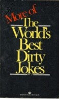 More The World's Best Dirty Jokes