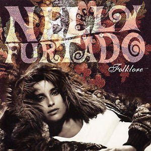Folklore by Nelly Furtado (CD, Nov-2003, Universal)