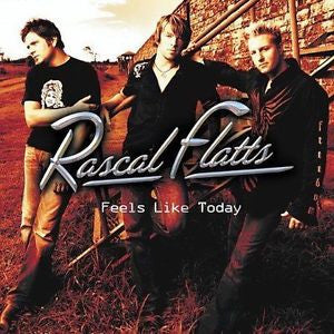 Feels Like Today by Rascal Flatts Country CD