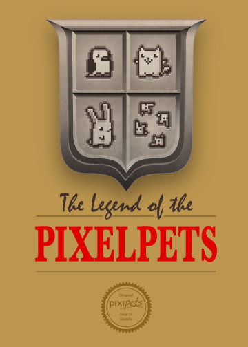 Legend of the Pixelpets (5x7)