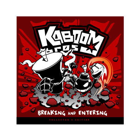Kaboom Bros. Vol.1: Breaking and Entering - Collector's Edition