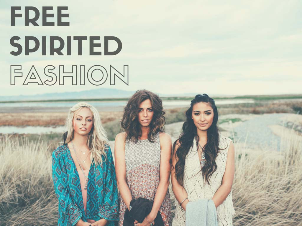 Free Spirited Fashion