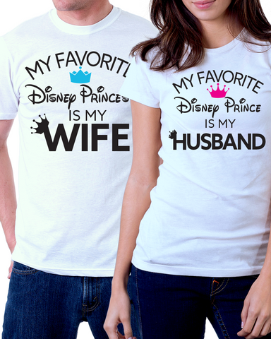 a4753871bdd My Favorite Disney Prince Princess Is My Husband Wife - Couples Shirt