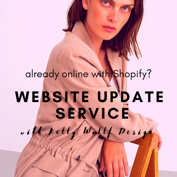 Kelly Wollf Design Shopify Update Service