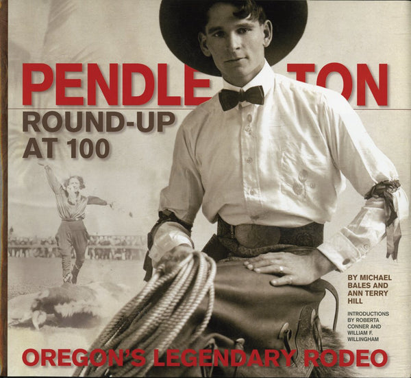 Pendleton Round-Up at 100