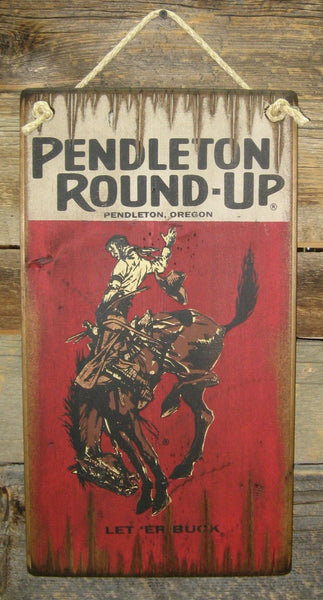 Small Pendelton Round-Up Wooden Sign