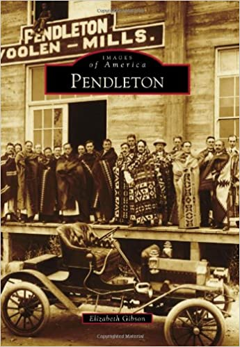 Images of America - Pendleton Book