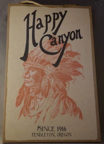 Happy Canyon Centennial Wood Sign