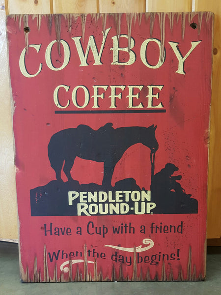 Large Pendleton Round-Up Cowboy Coffee Wooden Sign